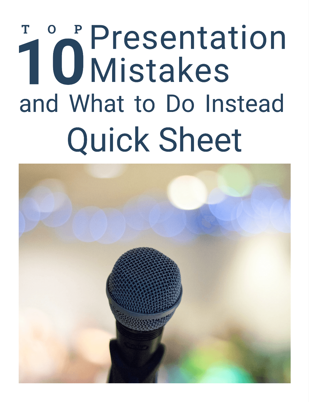 Top 10 Presentation Mistakes and What to Do Instead